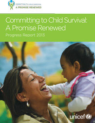 Committing to Child Survival: A Promise Renewed – Progress Report 2013