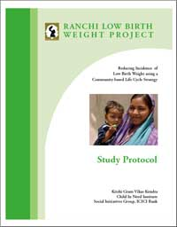 Ranchi Low Birth Weight Project - Study Protocol