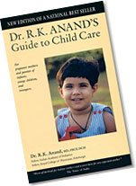 Dr. R. K. Anand's Guide to Child Care: For pregnant mothers and parents of infants, young children, and teenagers
