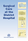 Surgical Care at the District Hospital - The WHO Manual
